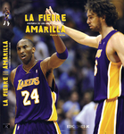 Fiebre amarilla: Historia de Los Angeles Lakers