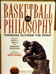 Basketball and Philosophy. Thinking outside the paint.