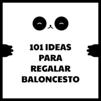 101 ideas para regalar baloncesto