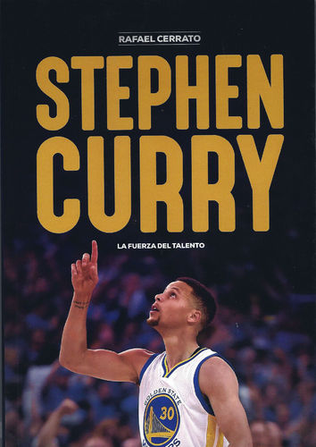 Stephen Curry, la fuerza del talento