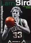 Larry Bird: Una mente privilegiada