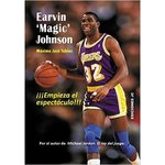 Earvin Magic Johnson. Empieza el espectáculo