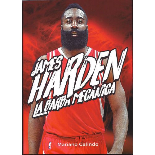 "James Harden. La ""Barba"" Mecánica"